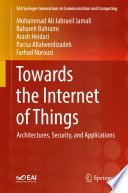 Towards the Internet of Things Book