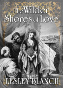 THE WILDER SHORES OF LOVE Book
