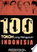 100 tokoh yang mengubah Indonesia