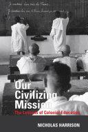 Our Civilizing Mission