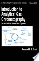 Introduction to Analytical Gas Chromatography  Revised and Expanded