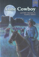 Lone Cowboy and Other Selections by Newbery Authors