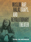 Muslim Rap, Halal Soaps, and Revolutionary Theater [Pdf/ePub] eBook