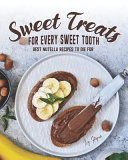 Sweet Treats for Every Sweet Tooth