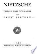 Nietzsche  : Versuch einer Mythologie