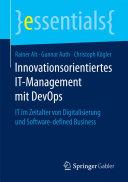 Innovationsorientiertes IT-Management mit DevOps: IT im Zeitalter ...