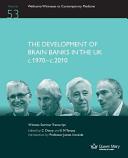 The Development of Brain Banks in the UK C1970-C2010