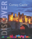 Conwy Castle and Town Walls ebook