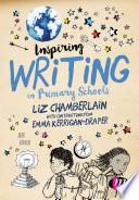 Inspiring Writing in Primary Schools