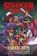 Stranger Things: Zombie Boys (Graphic Novel) Book
