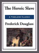 The Heroic Slave Book