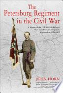 The Petersburg Regiment in the Civil War
