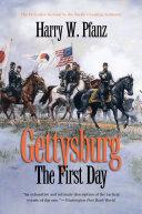 Pdf Gettysburg--The First Day