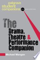 The Drama Theatre And Performance Companion