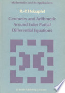 Geometry and Arithmetic Around Euler Partial Differential Equations