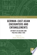 German East Asian Encounters And Entanglements