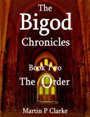 The Bigod Chronicles - Book Two - The Order Pdf/ePub eBook