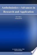 Anthelmintics Advances In Research And Application 2012 Edition