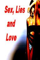 Sex  Lies And Love Book
