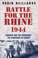 The Battle for the Rhine 1944