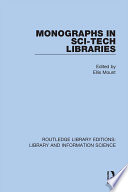 Monographs In Sci Tech Libraries