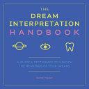 The Dream Interpretation Handbook