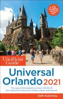 Pdf The Unofficial Guide to Universal Orlando 2021 Telecharger