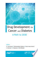 Drug Development for Cancer and Diabetes