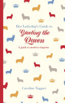 Her Ladyship's Guide to Greeting the Queen Pdf/ePub eBook