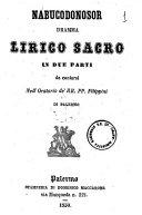 Nabucodonosor dramma lirico sacro in due parti da cantarsi nell'oratorio dei RR. PP. Filippini di Palermo [musica di Giuseppe Verdi]