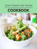 Low fodmap And Vegan Cookbook