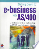 Getting Down to E-Business with AS/400