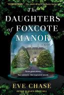 The Daughters of Foxcote Manor Pdf/ePub eBook