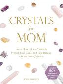 Crystals for Mom Pdf/ePub eBook