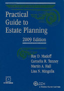 Practical Guide to Estate Planning 2009