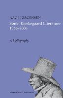 Søren Kierkegaard Literature, 1956-2006