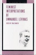 Feminist Interpretations of Emmanuel Levinas