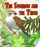 Sparrow and the Trees  The Book