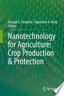 Nanotechnology for Agriculture  Crop Production   Protection Book