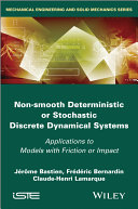 Non Smooth Deterministic or Stochastic Discrete Dynamical Systems