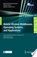 Mobile Wireless Middleware  Operating Systems  and Applications