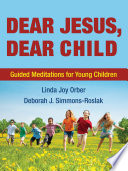 Dear Jesus, Dear Child