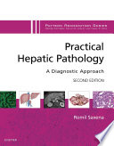 Practical Hepatic Pathology: A Diagnostic Approach E-Book
