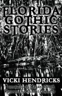 Florida Gothic Stories