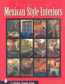Traditional Mexican Style Interiors