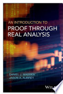 An Introduction to Proof through Real Analysis Book
