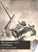 The Supreme Court Of Michigan