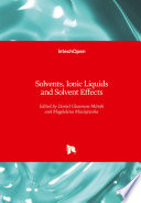 Solvents  Ionic Liquids and Solvent Effects