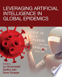 Leveraging Artificial Intelligence in Global Epidemics Book