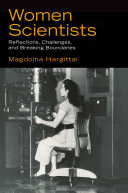 Women Scientists: Reflections, Challenges, and Breaking ...